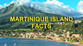 Martinique Island Facts