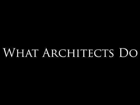 What Architects Do