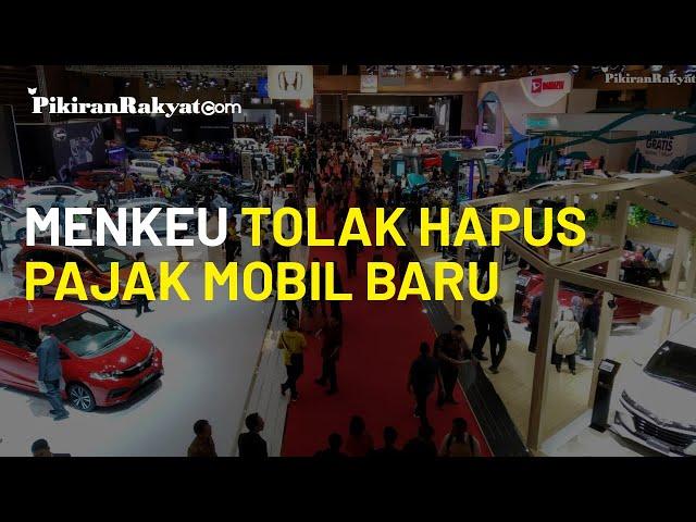Pupus Harapan Pelaku Industri, Sri Mulyani Tolak Usulan Hapus Pajak Mobil Baru