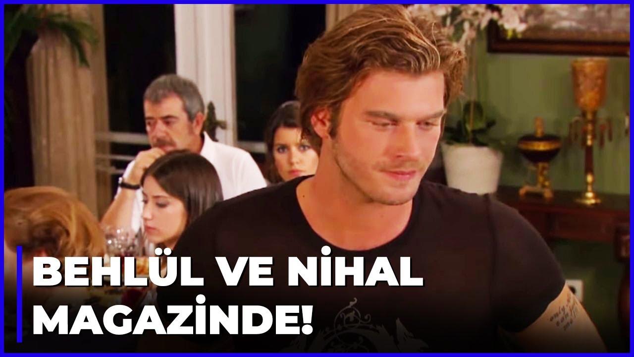 Nihal ve Behlül, Magazin Haberi Oldu! - Aşk-ı Memnu 41.Bölüm