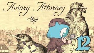 AVIARY ATTORNEY Part 12