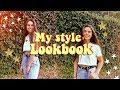 MY STYLE LOOKBOOK 2018!