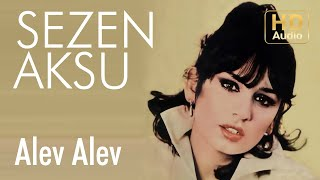 Sezen Aksu - Alev Alev (Official Audio)