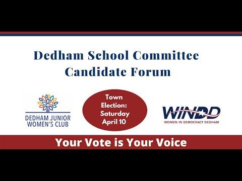 Dedham School Committee Candidate Forum, March 22, 2021