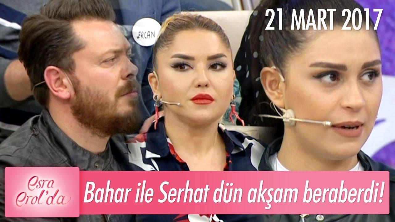Gülşafak: Bahar ile Serhat dün akşam beraberdi! - Esra Erol'da 21 Mart 2017 - 362. Bölüm - atv