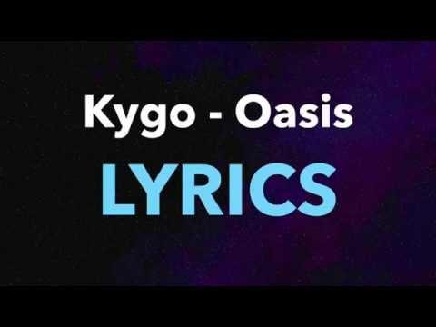 Kygo – Oasis  ft. Foxes