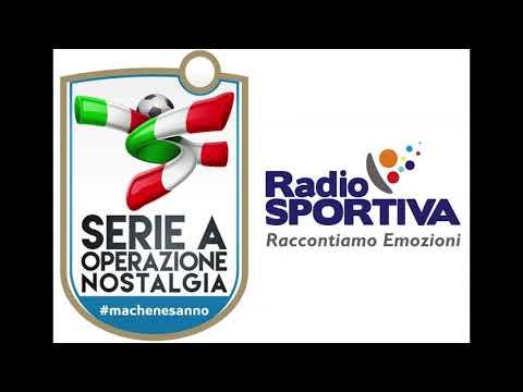 Serie A Operazione Nostalgia - Prima Puntata su Radio Sportiva