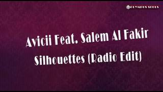Avicii Feat. Salem Al Fakir - Silhouettes (Radio Edit).flv