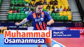 muhammad-osamanmusa-มูฮัมหมัด-afc-futsal-club-championship-2019