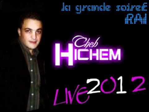 cheb chichem   ya khada3a 2012