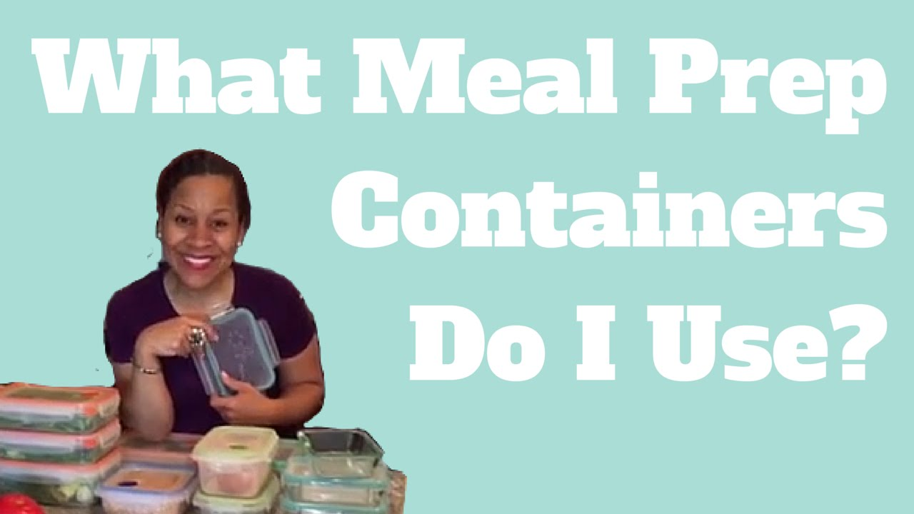 Our Favorite Food StorageMeal Prep Containers YouTube