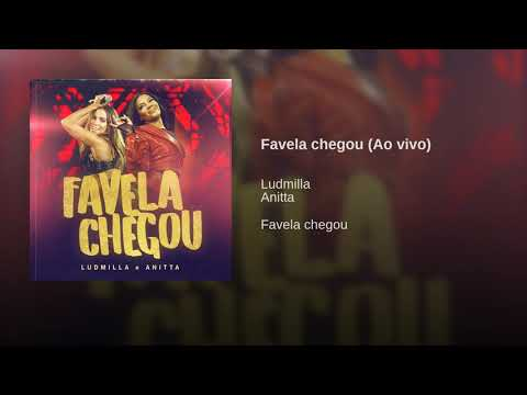 Ludmilla e Anitta - Favela Chegou