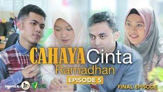 WEB SERIES ROMANTIS   CAHAYA CINTA RAMADHAN - #EPISODE5 #FINALEPISODE