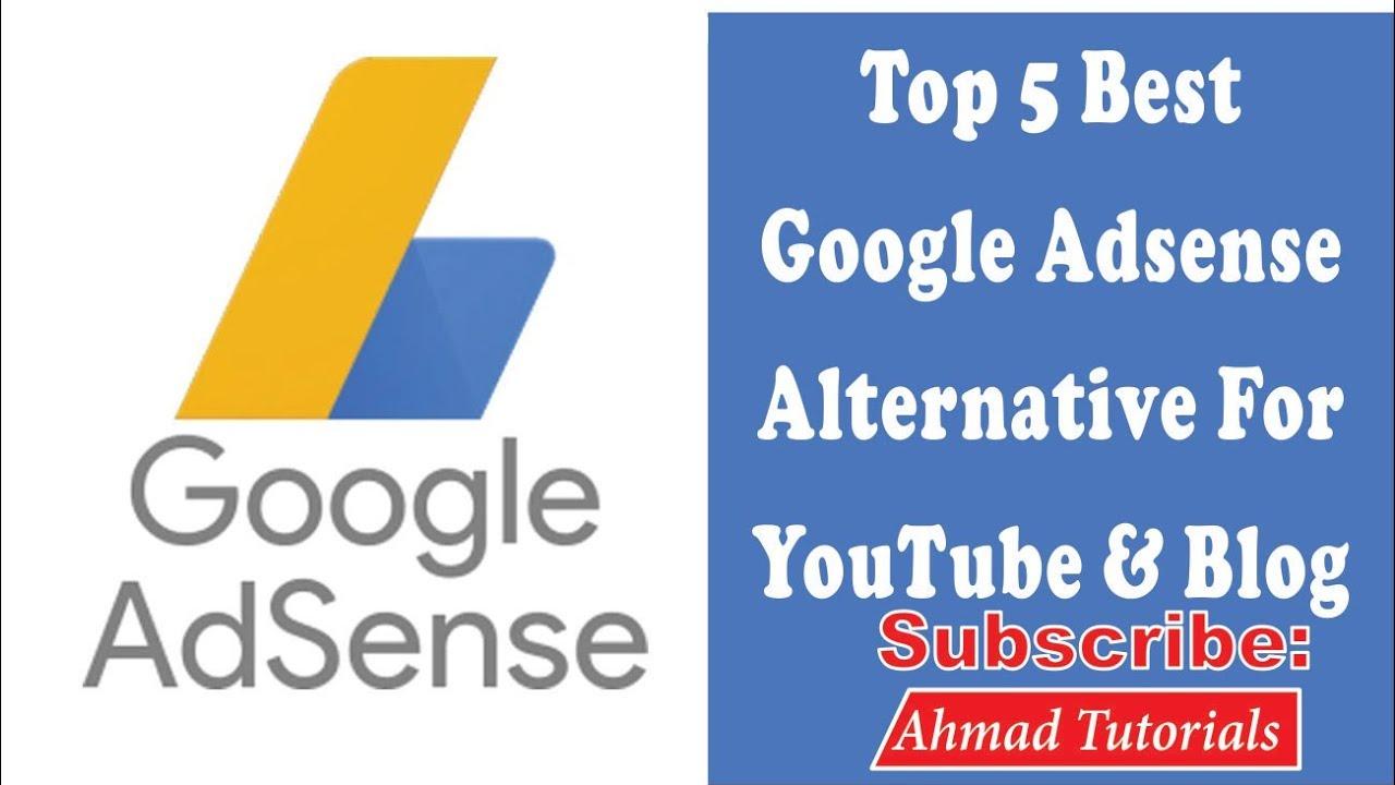 Top 5 Best Google Adsense Alternative Networks For Youtube Blog