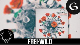 Frei.Wild - Renne brenne, Himmelstürmer 'Corona Quarantäne Tape' Album