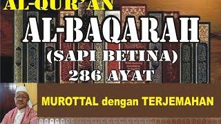Surat ke 2 Al-Baqarah Full (Murottal dengan Terjemahan Indonesia)