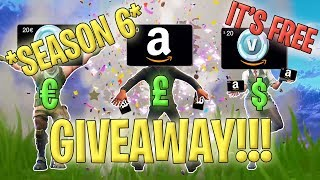 _NKA *SEASON 6* FORTNITE £$€20£$€ GIVEAWAY COMPETITION!! //BATTLEPASS//V-BUCKS//GIFTCARD