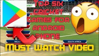 🔥🔥🔥Top six cricket games for android phone