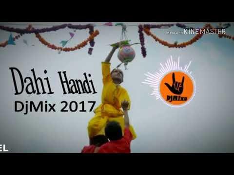 Dahi handi mix dj 2018(janmastami special)