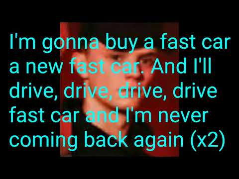 Bars And Melody- Fast Car (Lyrics)