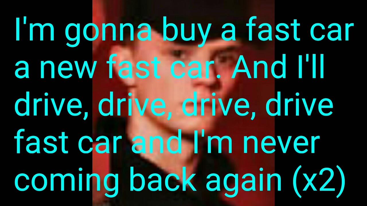 Bars And Melody- Fast Car (Lyrics)