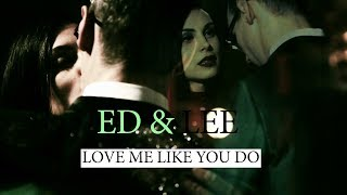 Ed & Lee || Love Me Like You Do || Gotham