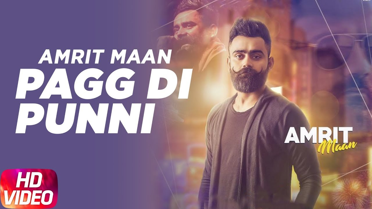 Pagg Di Punni (Vaapsi) Amrit Maan new song