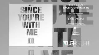 Roccuzzo - Since You're With Me (De-Liver Remix Edit)