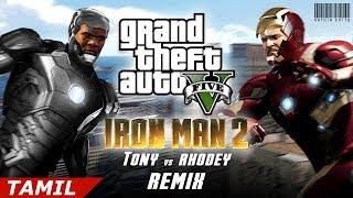 GTA 5 - Ironman 2 (Tamil) - Tony vs Rhodey Fight Remix