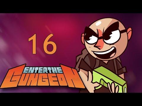 Enter the Gungeon - Northernlion Plays - Episode 16 [Main Event]