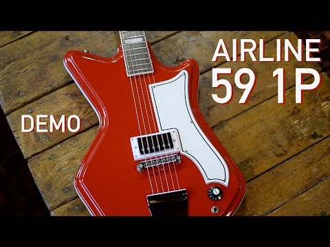 Airline 59 1P DEMO - Eastwood Guitars In Chicago