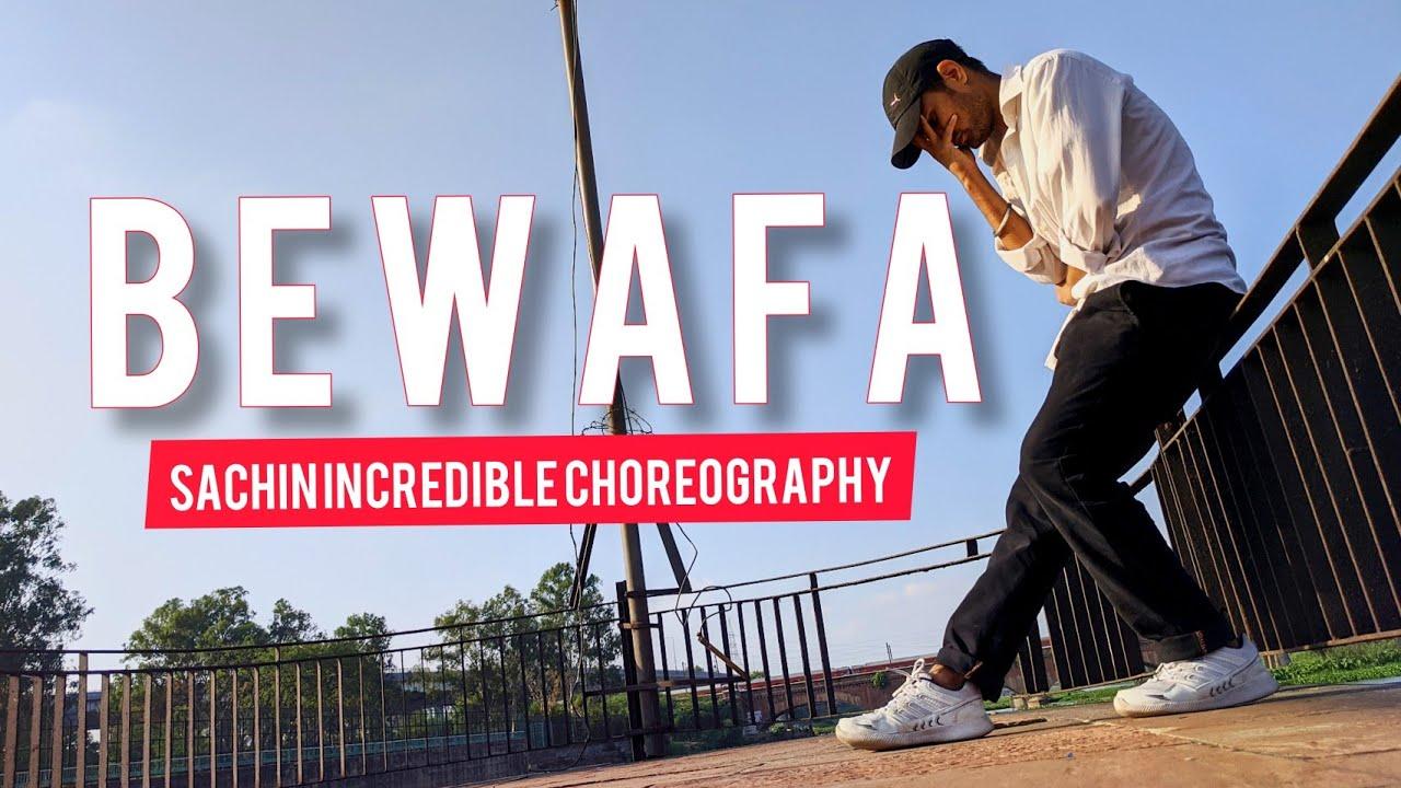 Imran Khan - Bewafa | Dance Cover | Sachin Incredible