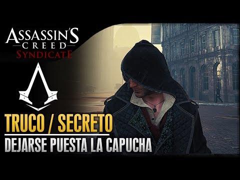 Assassin's Creed Syndicate   TRUCO   Como llevar la capucha puesta todo el rato (Sin modo sigilo)