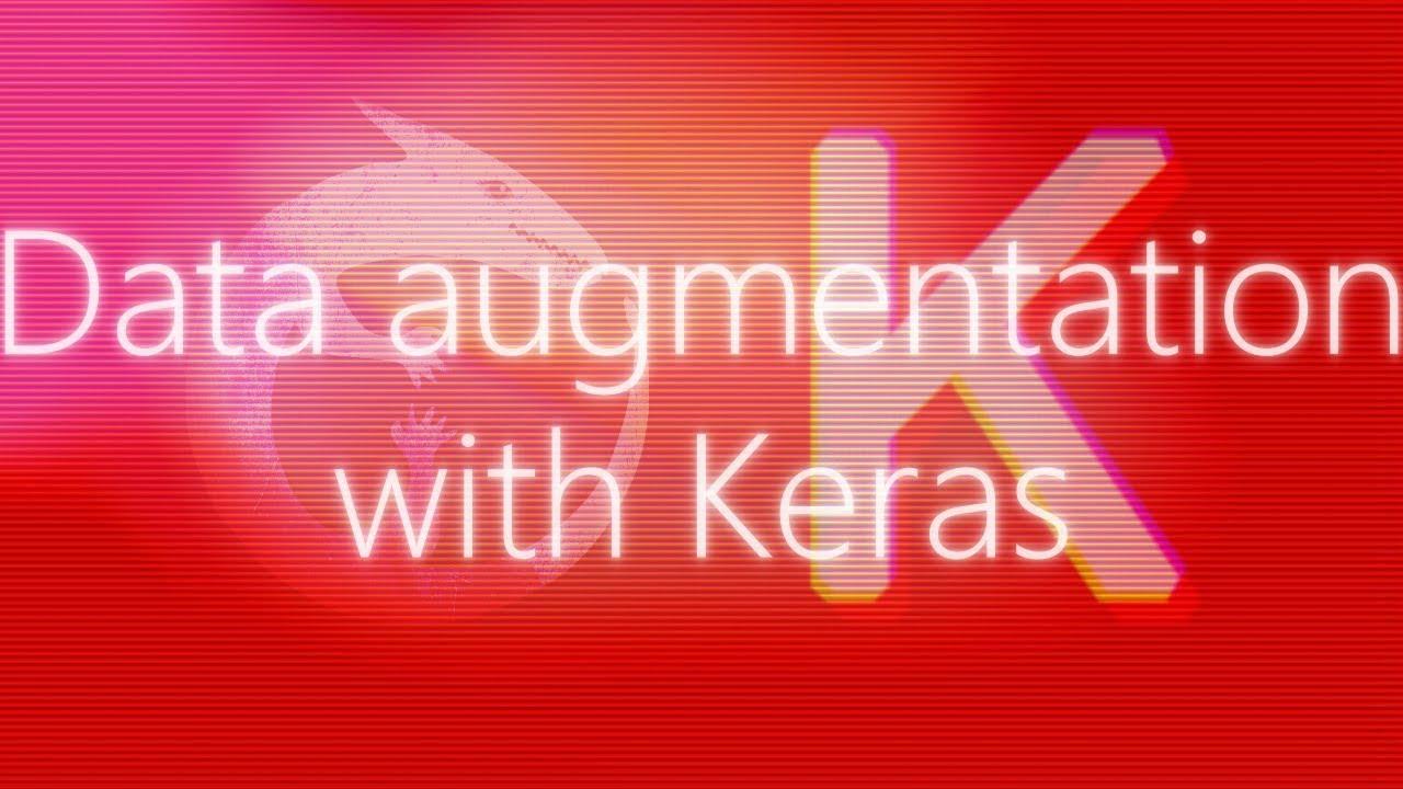 Data augmentation with Keras