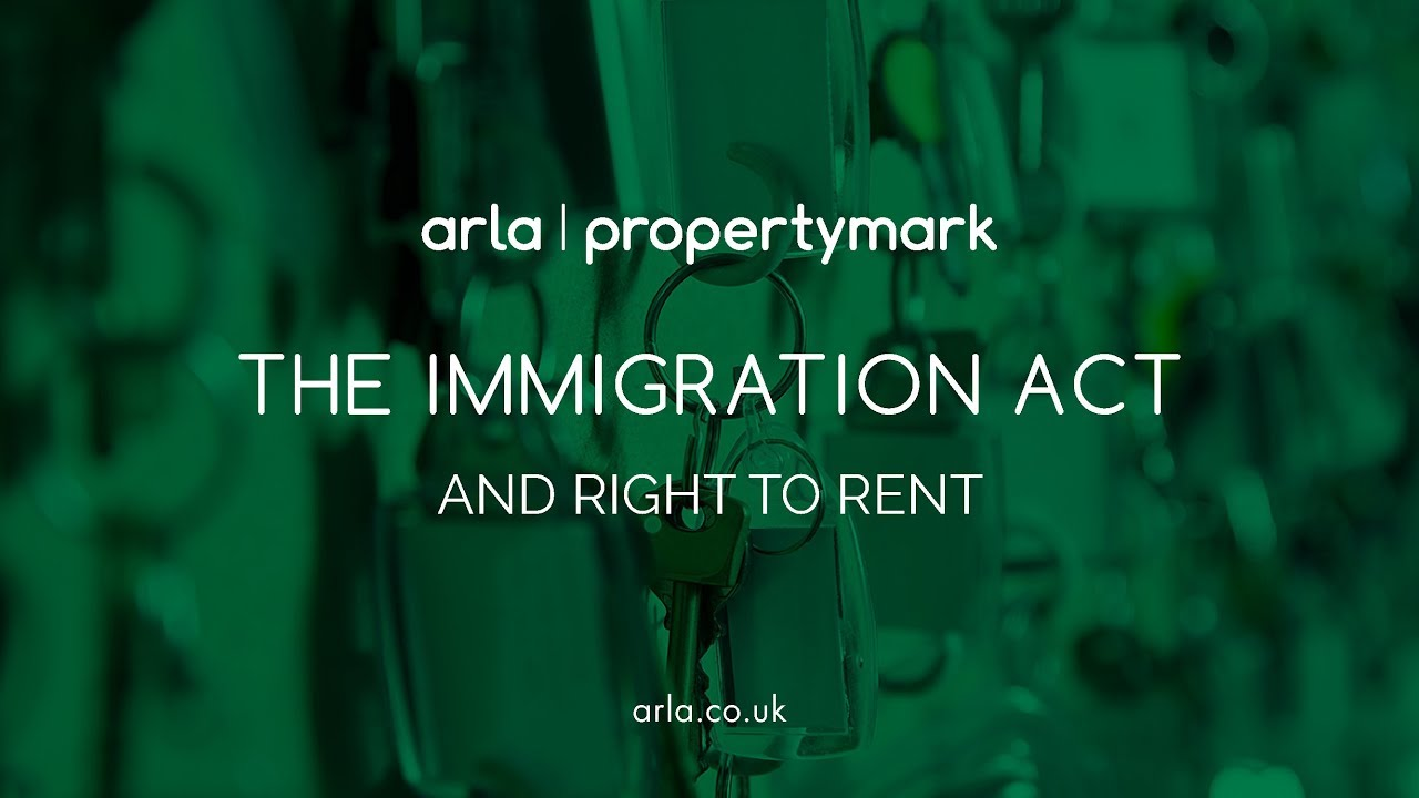 Right to Rent Checks and Immigration Act - ARLA Propertymark