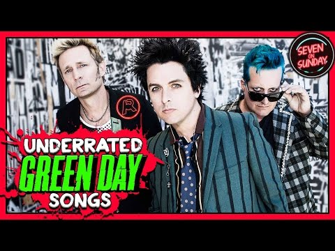 7 SUPER UNDERRATED GREEN DAY SONGS
