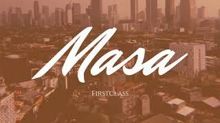 FirstClass - Masa (Official Audio)