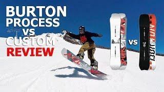 Burton Process vs Burton Custom Snowboard Review