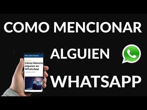Cómo Mencionar a Alguien en WhatsApp