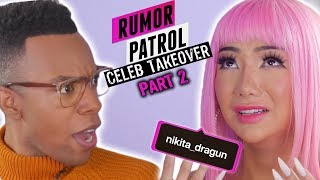 Nikita Dragun Talks Hating Jake Paul, Pop-Up Drama & Princess Beef! (Rumor Patrol: Celeb Takeover)