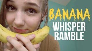 ASMR Eating Slices of Banana & Apple + Whisper Ramble