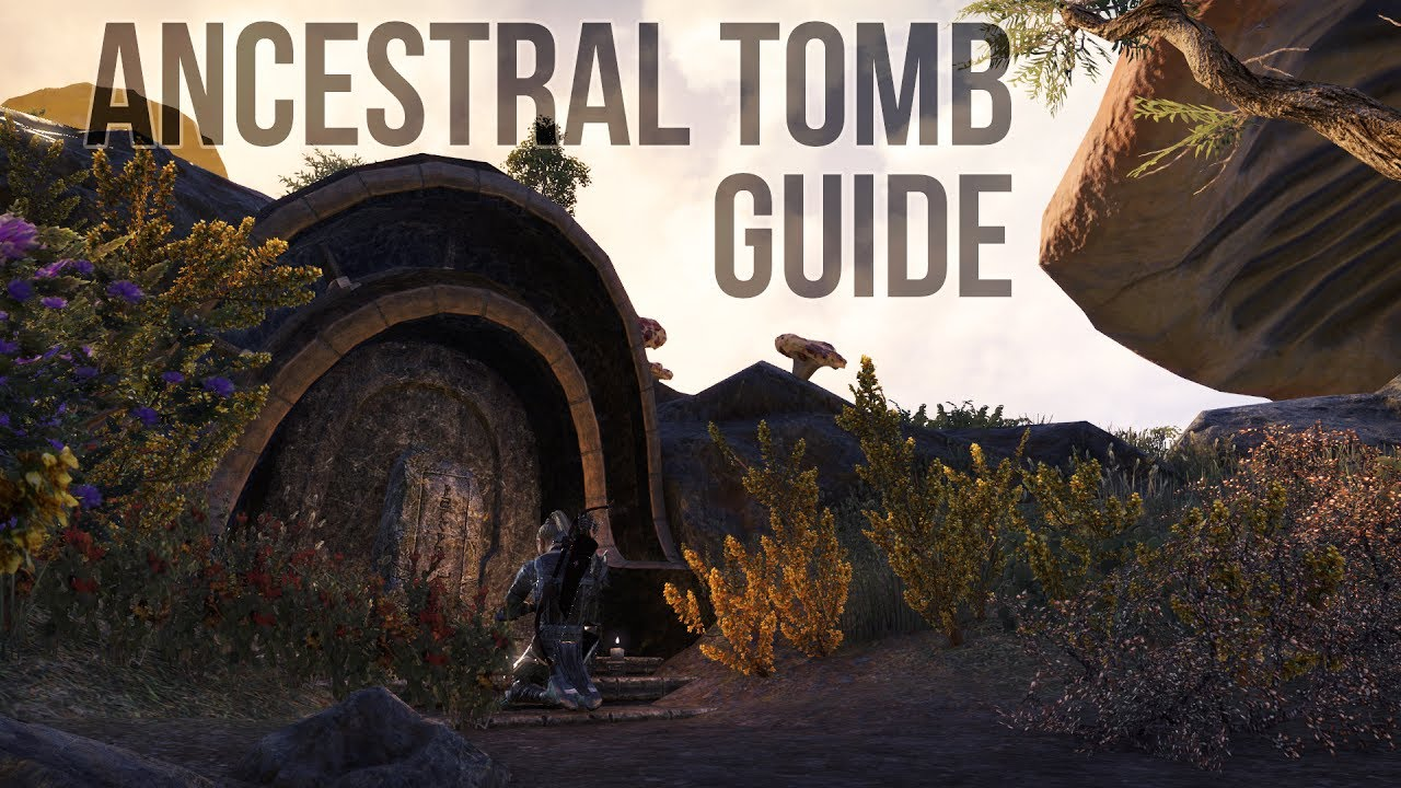 ESO Morrowind Ancestral Tomb Guide For The Elder Scrolls