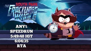South Park The Fractured But Whole | PC | Any% Speedrun | World Record | 5:49:48 IGT | 6:04:35 RTA