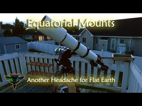 Equatorial Mounts - Another Headache for Flat Earth thumbnail
