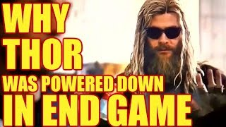 WHY THOR WAS POWERED DOWN IN END GAME