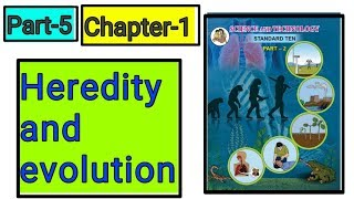 Heredity and evolution (अनुवांशिकता और उत्क्रांति) science class 10th new syllabus part-5