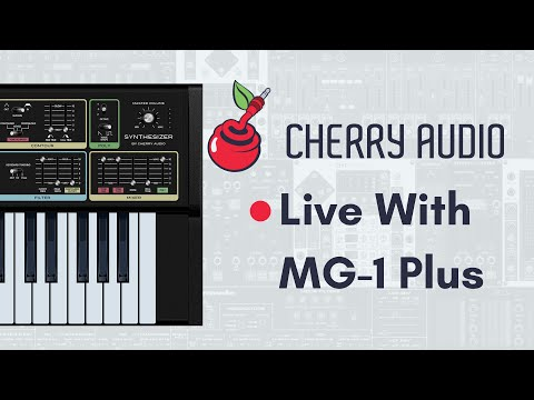 Cherry Audio Live   NEW MG-1 Plus Free Synth Plugin & More!