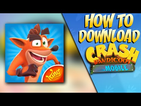 How To Download Crash Bandicoot Mobile! [GUIDE]