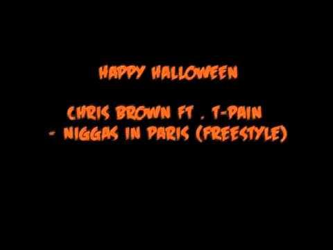 *Chris Brown feat. T-Pain* - Niggaz in Paris Freestyle