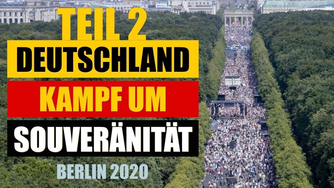Deutschland - der Kampf um die Souveränität! Warum am 29.08.2020 keine Befreiung in Berlin geschah?